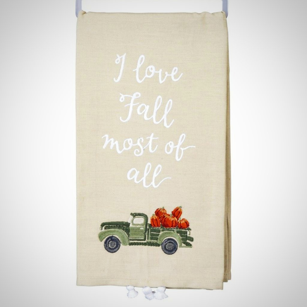 """I Love Fall Most Of All"" Tea Towel - 20"" x 26"""