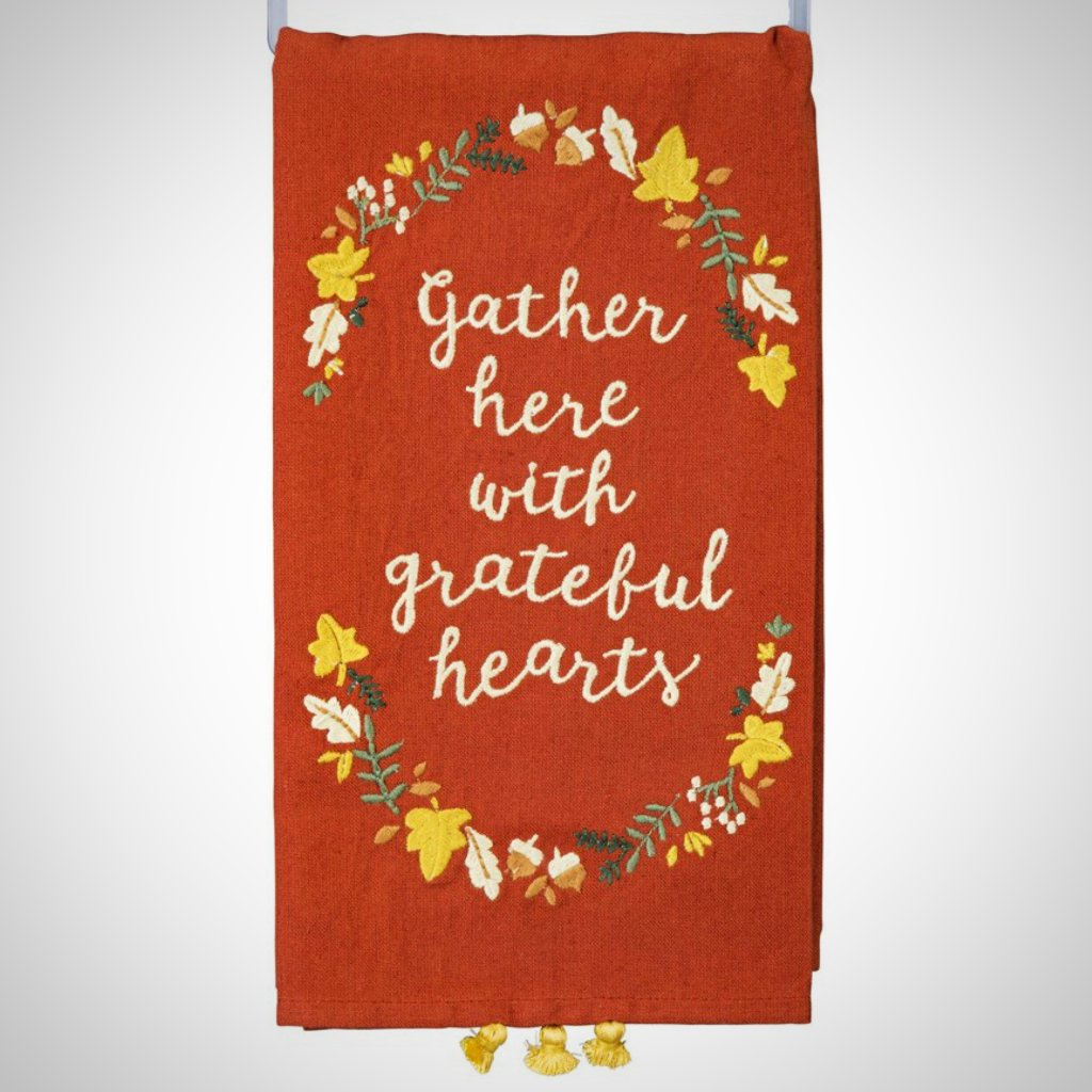 """Gather Here With Grateful Hearts"" Tea Towel - 20"" x 26"""