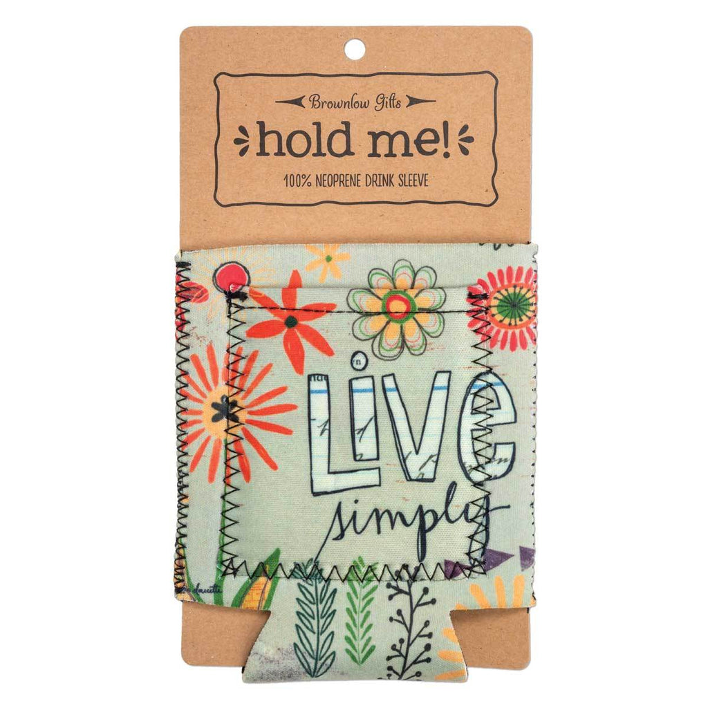 "Inspirational sentiment, ""Live Simply"", and fun artwork makes this pocketed drink sleeve, from the Simple Inspirations Collection, a practical, inspirational & fun treat for yourself or a friend."