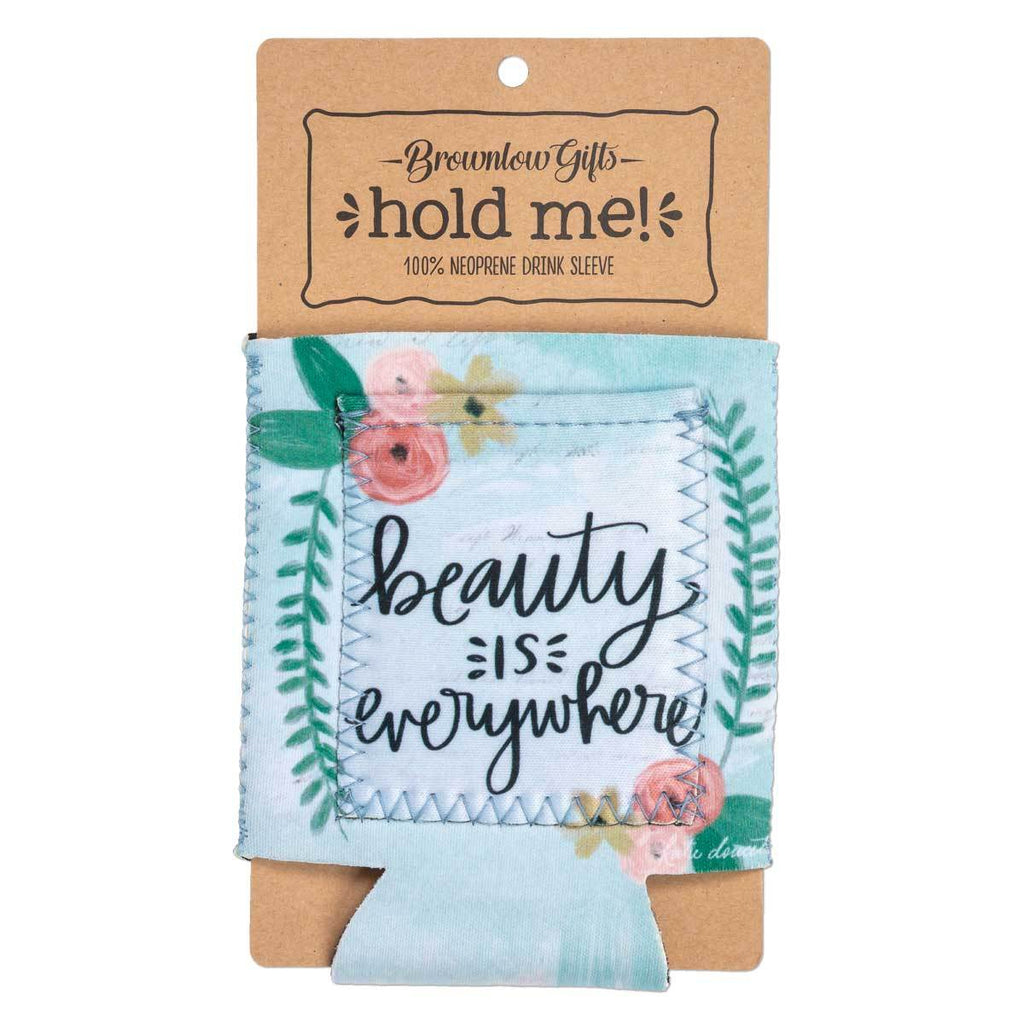 "Inspirational sentiment, ""Beauty Is Everywhere"", and fun artwork makes this pocketed drink sleeve, from the Simple Inspirations Collection, a practical, inspirational & fun treat for yourself or a friend."