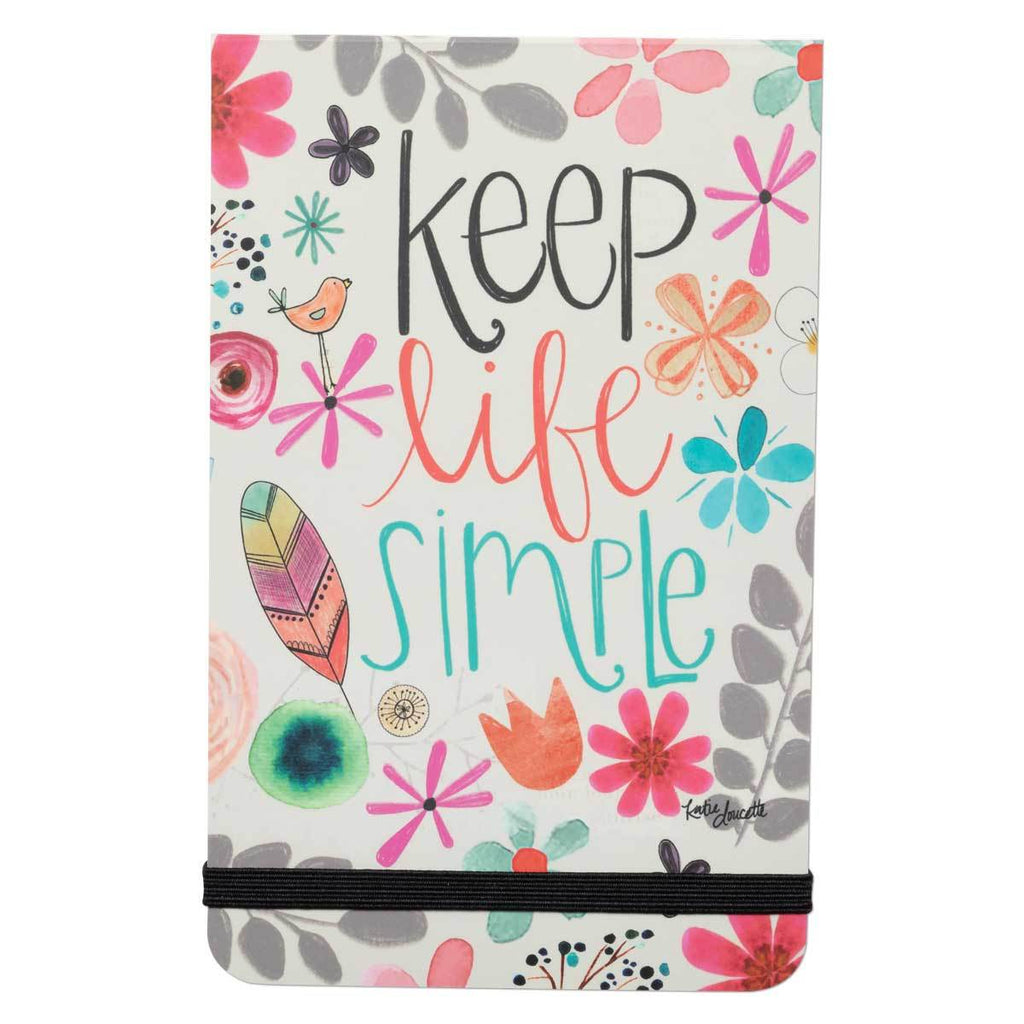 Keep Life Simple Pocket Notepad