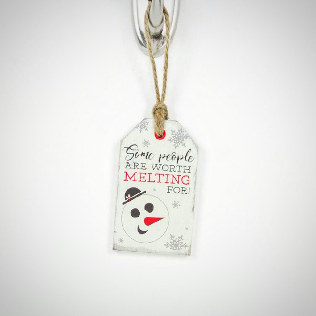 """Some People..... Melting For"" Tag/Ornament"