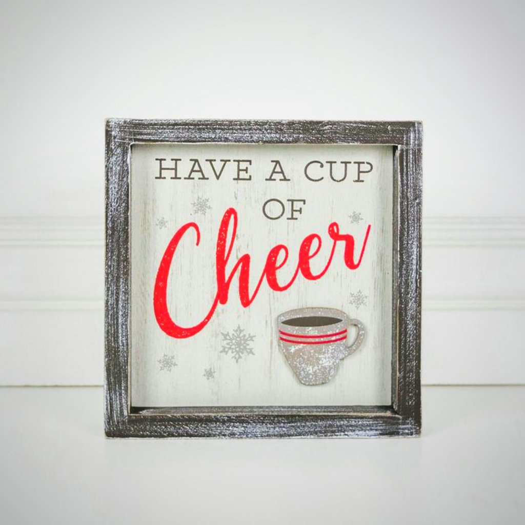 """Have A Cup Of Cheer"" - 7"" Framed"