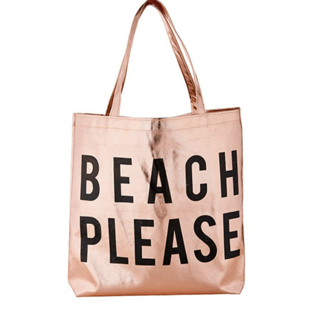 BEACH PLEASE Rose Gold Tote