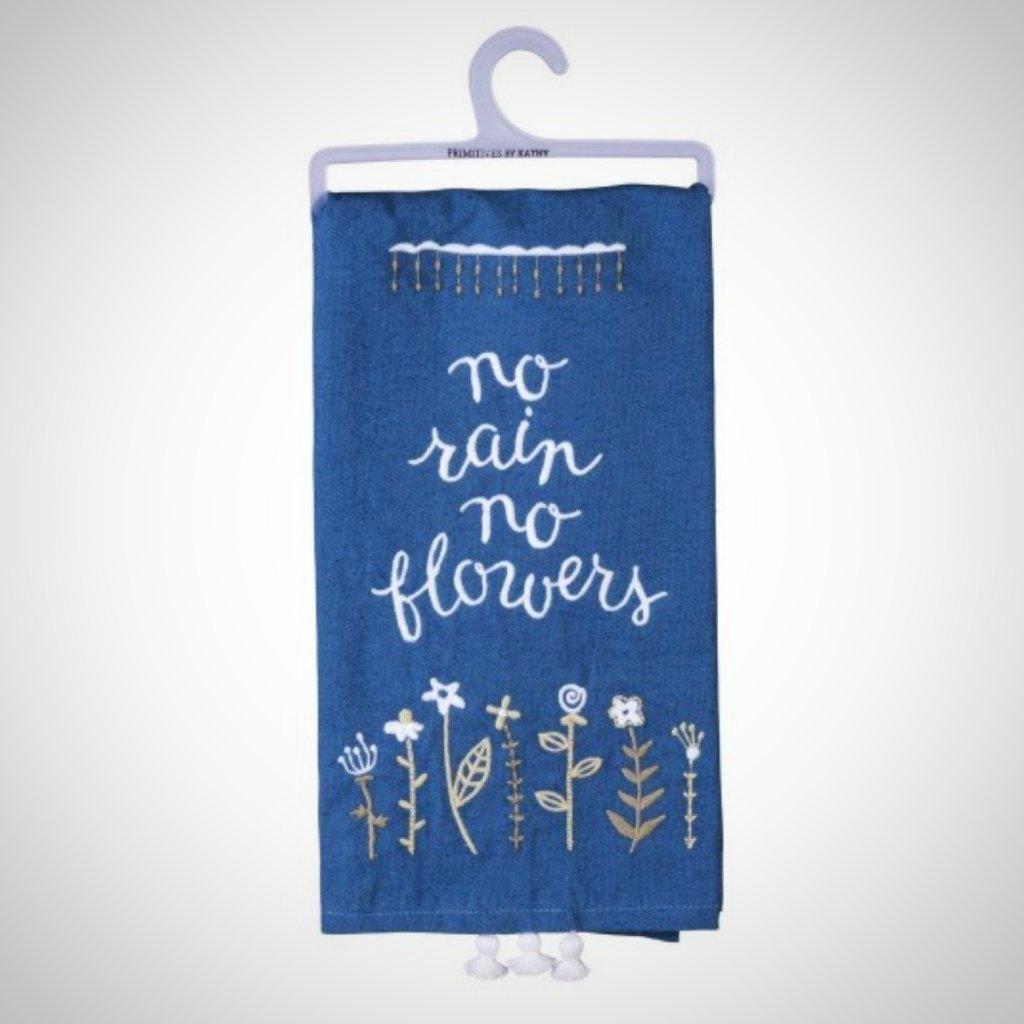 No Rain No Flowers Tasseled Tea Towel