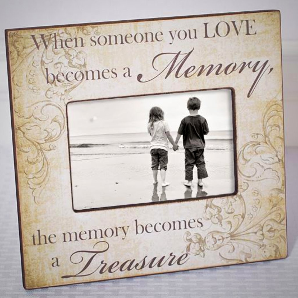 """When Someone You Love Becomes A Memory....."" - 9.5"" x 8.5"" Frame"
