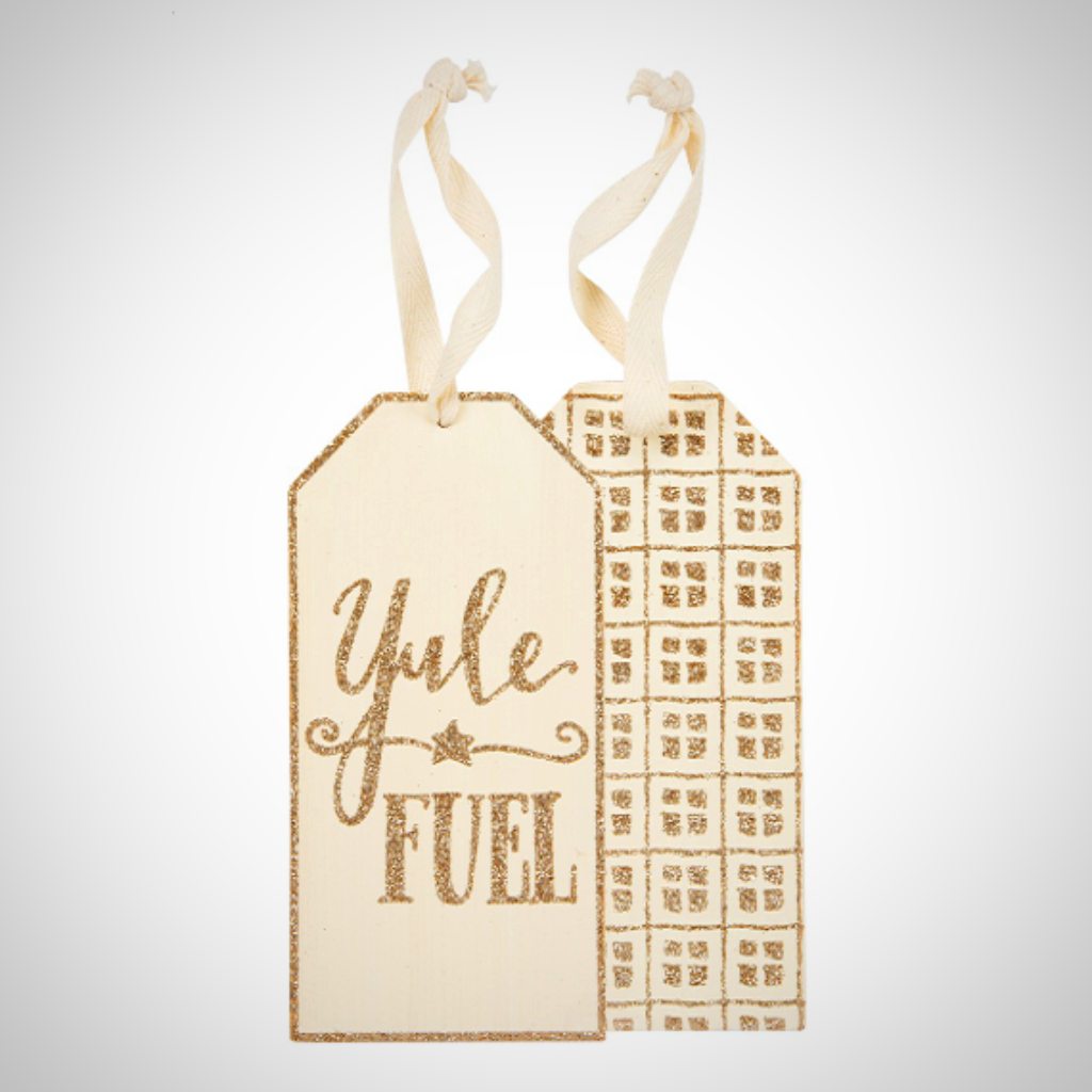 """Yule Fuel"" Tag/Ornament"