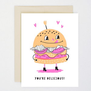 You're Delicious Greeting Card