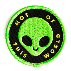 Not Of This World Iron-On Patch