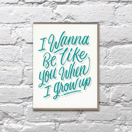 I Wanna Be Like You When I Grow Up Card