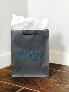 Birthday Fucker Bag