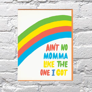 Ain't No Momma Mother's Day Card