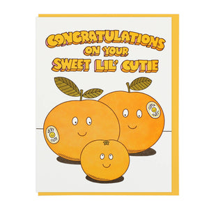Congratulations On Your Sweet Lil' Cutie Greeting Card