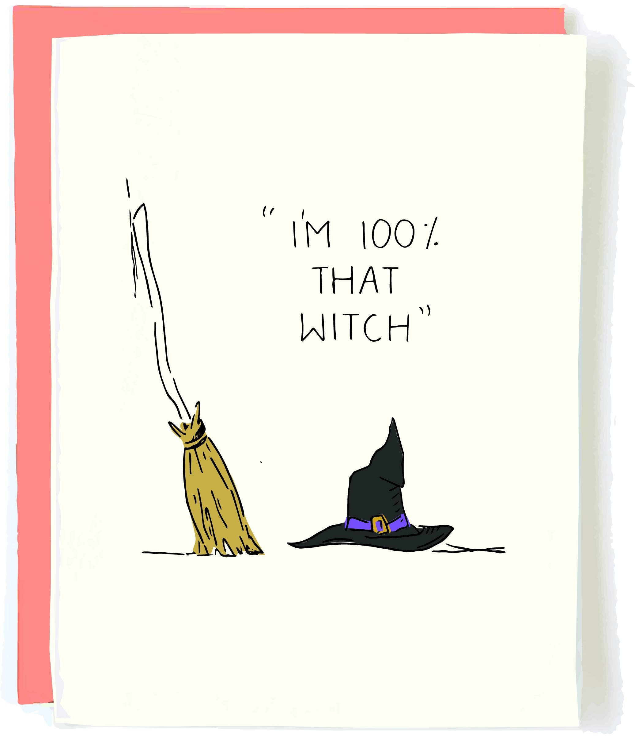 100% That Witch Halloween Card