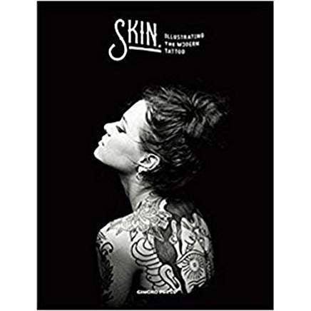 Skin & Ink - Illustrating the Modern Tattoo