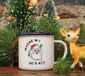 Where My Hos At Enamel Mug