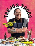 Trejo's Tacos: Recipes and Stories from L.A