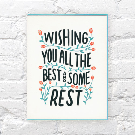 Wishing You All The Best And Some Rest Card