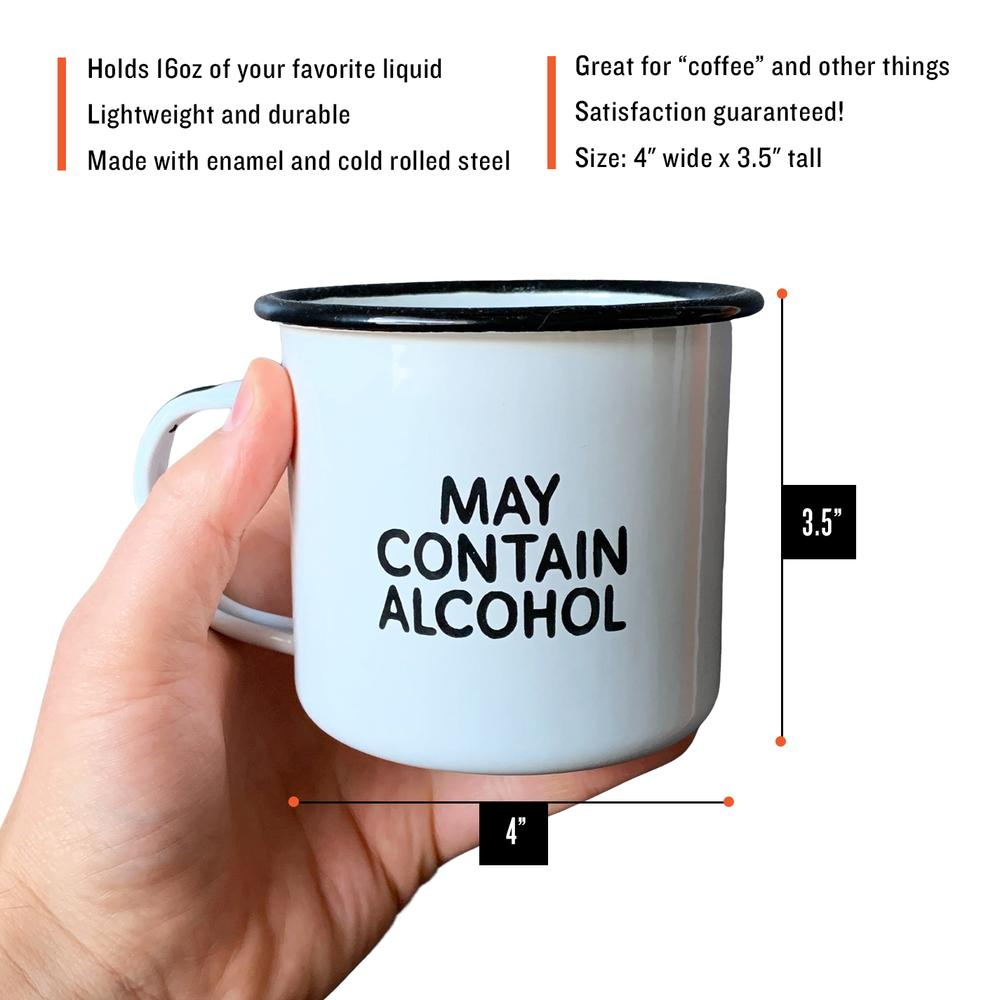 May Contain Alcohol Enamel Mug