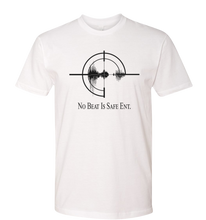 Load image into Gallery viewer, No Beat Is Safe Ent. T-Shirt