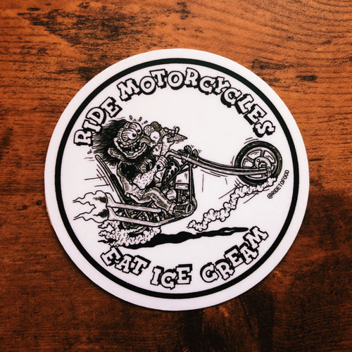Ride Motorcycles, Eat Ice Cream Sticker