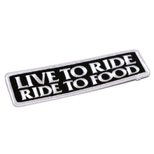 Load image into Gallery viewer, Live to Ride Ride to Food Biker Patch