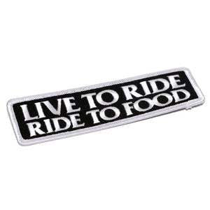 Live to Ride Ride to Food Biker Patch