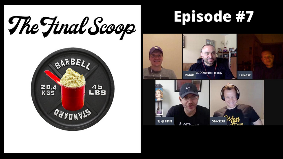 "The Final Scoop Episode 7: Stack3d origins, Dealing with Burnout, ""Animal-Free"" Whey, Core Balls & More"