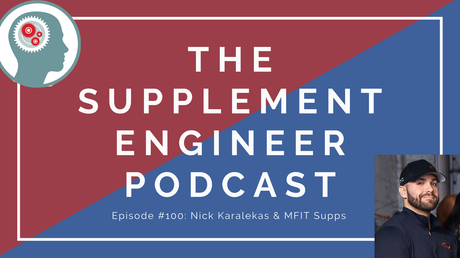 Episode #100: Nick Karalekas & MFIT Supps