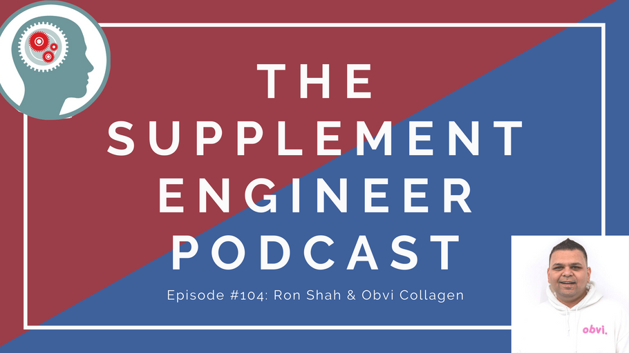 Episode #106: Ron Shah & Obvi Collagen