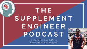 Episode #108: Live Q&A w/ Steve Shaw (Massive Iron) -- Food, Fitness, Magnesium Supps, Creatine, & more