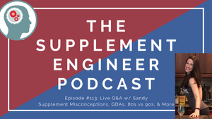 Episode #113: Live Q&A w/ Sandy Supplement Misconceptions, GDAs, 80s vs 90s, & More
