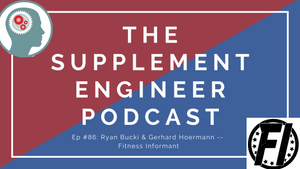 Episode #86: Ryan Bucki & Gerhard Hoermann (Fitness Informant)