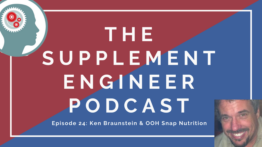 Episode #24: Ken Braunstein & OOH Snap! Nutrition