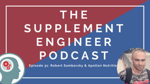 Episode #31: Robert Samborsky & Apollon Nutrition