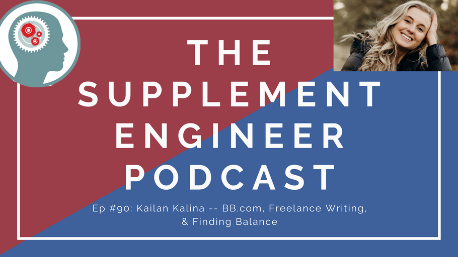 Episode #90: Kailan Kalina -- BB.com, Freelance Writing, & Finding Balance