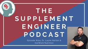 Episode #124: Dr. Layne Norton -- Outwork Nutrition, BCAA & Diabetes, Publication Bias, & MORE