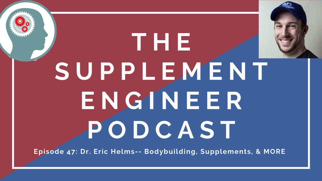 Episode #47 of the Supplement Engineer Podcast features Dr. Eric Helms -- researcher, coach, athlete, science communicator, founding member of 3D Muscle Journey, and co-host of the Iron Culture Podcast