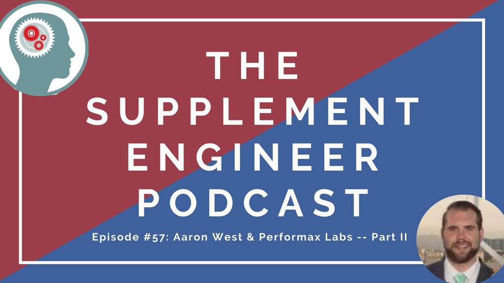 "Episode #57 of the Supplement Engineer Podcast features the return of Aaron West, founder of Performax Labs, to discuss what's new with the brand (ISO Whey Max, NootropiMax Powder, etc.), ingredient synergies, and the ""cheesing"" effect when stacking tyrosine and yohimbine."