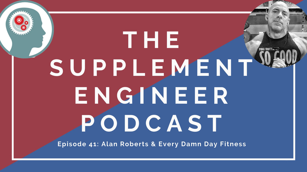 Episode #41 of the Supplement Engineer Podcast features the return of Alan Roberts of Every Damn Day Fitness and Damn Collective Coaching to discuss hormones, fat loss, Athlean X 2019, experimenting with kratom and more!