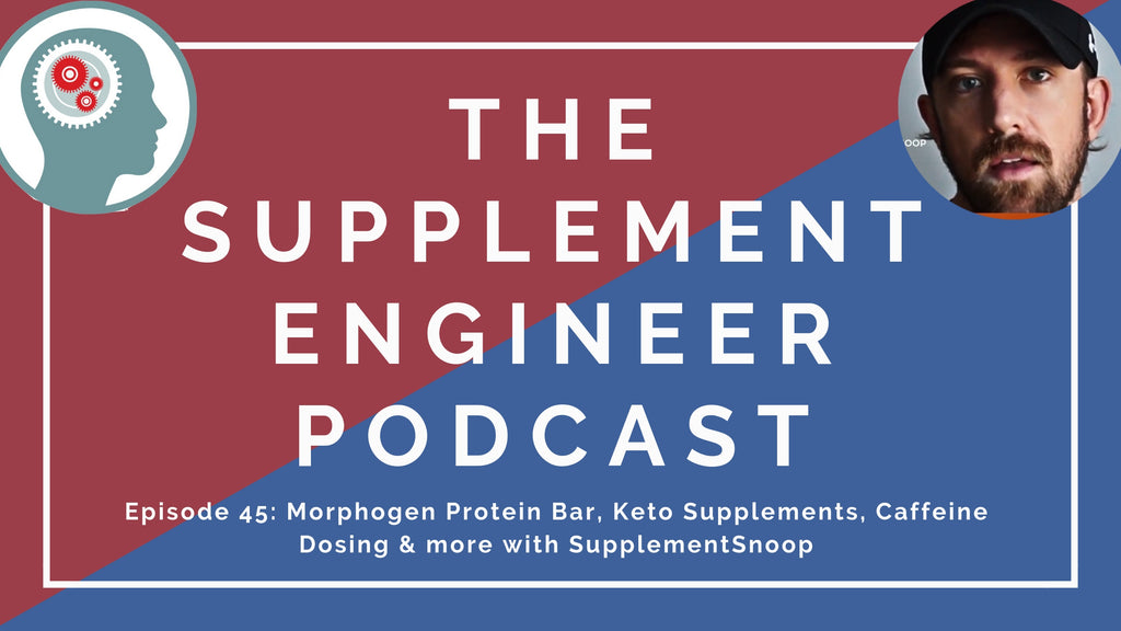 Episode 45 of the Supplement Engineer Podcast features Justin Hall, founder of SupplementSnoop discussing a variety of new releases in the supplement industry, including: Morphogen Protein Bar, Keto Supplements, Caffeine Dosing & more.