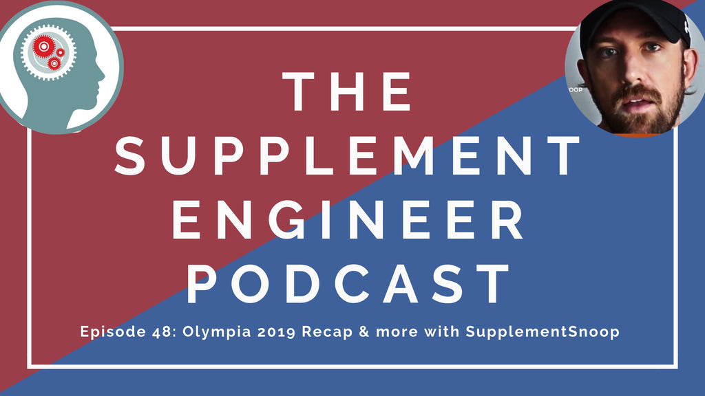 Supplement Snoop returns for episode 48 of the Supplement Engineer Podcast to recap his 2019 Olympia experience.