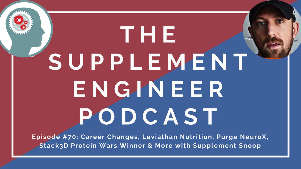 Episode #70 of the Supplement Engineer podcast features Supplement Snoop returning to recap the week in supplements, including Glaxon Specimen pre workout, Leviathan Zenith, Stack3D Protein Wars Winner, and more.