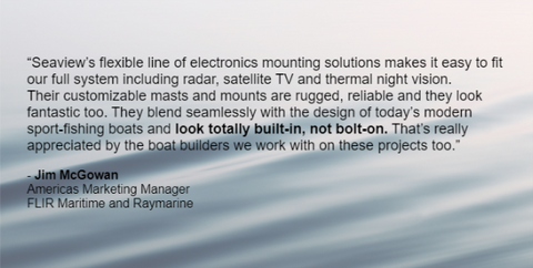 Seaview Testimonial from Jim McGowan of FLIR / Raymarine
