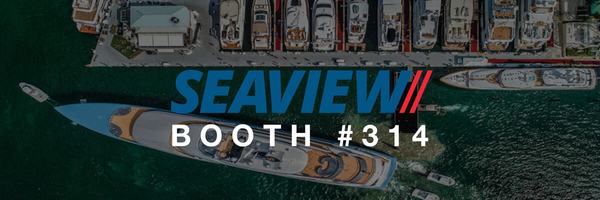 Seaview Booth #314 at FLIBS 2019