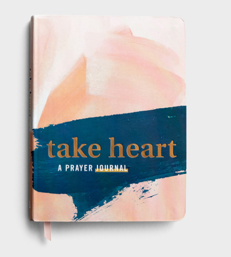Take Heart: A prayer journal