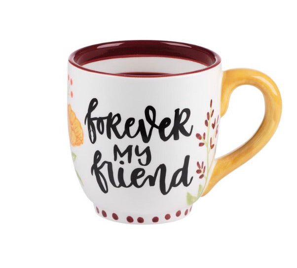Forever My Friend Mug