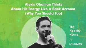 Alexis Ohanian Thinks About His Energy Like a Bank Account (Why You Should Too)