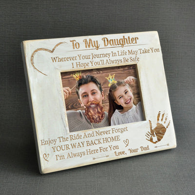 DAUGHTER DAD - ALWAYS BE SAFE - WOOD FRAME