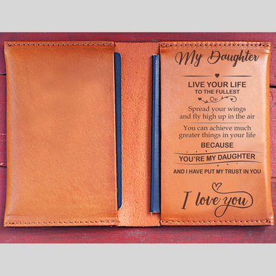 DAUGHTER - MY TRUST IN YOU - LEATHER PASSPORT CASE